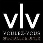 VOULEZ-VOUS - Spectacle & Diner