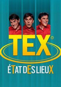 TEX - ETAT DES LIEUX - VOULEZ-VOUS