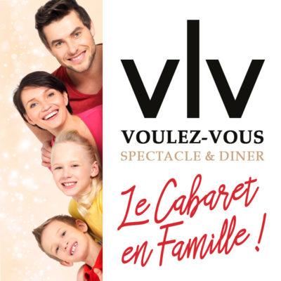 Le Cabaret en Famille au Voulez-Vous